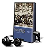 Bragg, Rick: The Most They Ever Had [With Headphones] (Playaway Adult Nonfiction)