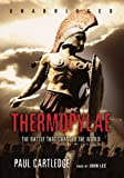 Cartledge, Paul: Thermopylae: The Battle That Changed the World [With Earbuds] (Playaway Adult Nonfiction)