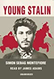 Sebag Montefiore, Simon: Young Stalin [With Headphones] (Playaway Adult Nonfiction)