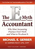 Michael E. Gerber: The E-Myth Accountant: Why Most Accounting Practices Don't Work and What to Do About It (Library Edition)