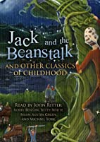 Jack and the Beanstalk and Other Classics of…
