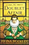 Fiona Buckley: The Doublet Affair (An Ursula Blanchard Mystery at Queen Elizabeth I's Court)(Library Edition)