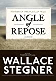 Wallace Stegner: Angle of Repose