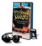 Troost, J. Maarten: Getting Stoned with Savages: A Trip Through the Islands of Fiji and Vanuatu [With Earbuds] (Playaway Adult Nonfiction)