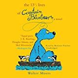 Moers, Walter: The 13« Lives of Captain Bluebear (Zamonia)