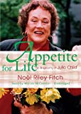 Noel Riley Fitch: Appetite for Life: The Biography of Julia Child (Library Edition)