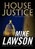 Mike Lawson: House Justice (A Joe DeMarco Thriller)(Library Edition) (Joe DeMarco Thrillers)