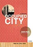 David Peace: Occupied City, Library Edition