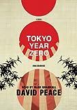 David Peace: Tokyo Year Zero