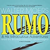 Walter Moers: Rumo & His Miraculous Adventures: A Novel (2 Books)