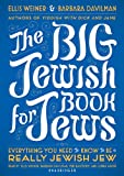 Ellis Weiner: The Big Jewish Book for Jews: Everything You Need to Know to Be a Really Jewish Jew (Library Edition)
