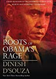 Dinesh D'Souza: The Roots of Obama's Rage (Libray Edition)