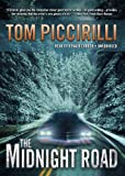 Tom Piccirilli: The Midnight Road (Library Edition)