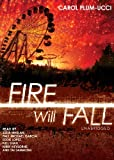 Carol Plum-Ucci: Fire Will Fall (the sequel to 'Streams of Babel') (Library Edition)
