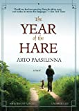Arto Paasilinna: The Year of the Hare (Library Edition)