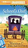 Brunstetter, Wanda E.: School's Out (Rachel Yoder - Always Trouble Somewhere Series)