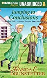Brunstetter, Wanda E.: Jumping to Conclusions (Rachel Yoder - Always Trouble Somewhere Series)