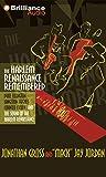 Gross, Jonathan: The Harlem Renaissance Remembered: Duke Ellington, Langston Hughes, Countee Cullen and the Sound of the Harlem Renaissance