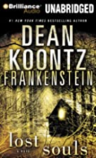 Frankenstein: Lost Souls by Dean Koontz