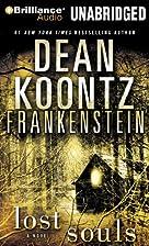 Frankenstein: Lost Souls by Dean Koontz