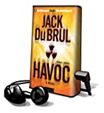 Du Brul, Jack B.: Havoc [With Earbuds] (Playaway Adult Fiction)