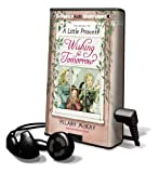 McKay, Hilary: Wishing for Tomorrow [With Headphones] (Playaway Children)