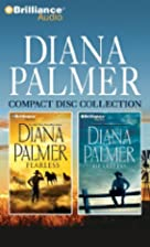 Diana Palmer CD Collection: Fearless,…
