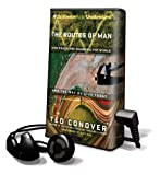 Conover, Ted: The Routes of Man (Playaway Adult Nonfiction)