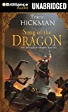 Hickman, Tracy: Song of the Dragon (Annals of Drakis Series)