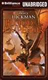 Hickman, Tracy: Blood of the Emperor (Annals of Drakis Series)