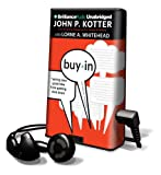Kotter, John P.: Buy-In: Saving Your Good Idea from Getting Shot Down [With Earbuds] (Playaway Adult Nonfiction)