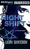 Saintcrow, Lilith: Night Shift (Jill Kismet Series)