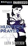Saintcrow, Lilith: Hunter's Prayer (Jill Kismet Series)