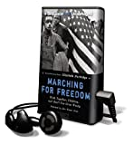 Partridge, Elizabeth: Marching for Freedom: Walk Together Children, and Don't You Grow Weary [With Earbuds] (Playaway Children)