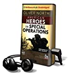 North, Oliver: American Heroes in Special Operations [With Earbuds] (Playaway Adult Nonfiction)