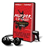 Penzler, Otto: Murder Is My Racquet (Playaway Adult Fiction)