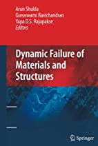 Dynamic Failure of Materials and Structures…