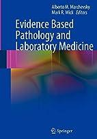 Evidence Based Pathology and Laboratory…
