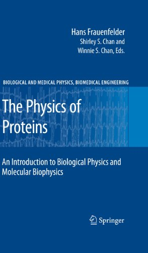 the-physics-of-proteins-an-introduction-to-biological-physics-and-molecular-biophysics-biological-and-medical-physics-biomedical-engineering