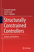 Structurally Constrained Controllers:…