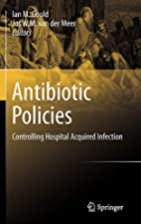 Antibiotic Policies Controlling Hospital…