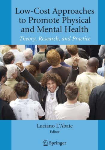 low-cost-approaches-to-promote-physical-and-mental-health-theory-research-and-practice