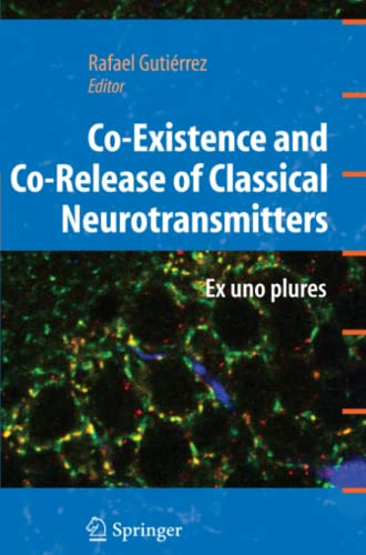 co-existence-and-co-release-of-classical-neurotransmitters-ex-uno-plures