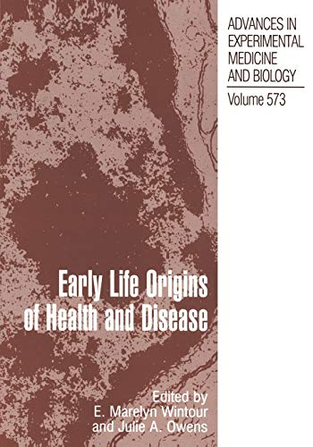 early-life-origins-of-health-and-disease-advances-in-experimental-medicine-and-biology