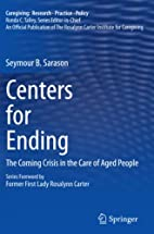 Centers for Ending: The Coming Crisis in the…