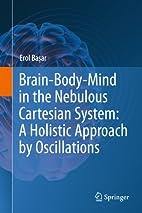 Brain-Body-Mind in the Nebulous Cartesian…