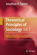 Theoretical Principles of Sociology, Volume…