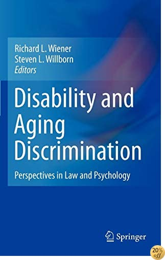Disability and Aging Discrimination: Perspectives in Law and Psychology