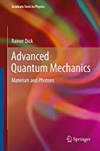 Advanced Quantum Mechanics: Materials and…