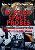 Harvey, Brian: Russian Space Probes: Scientific Discoveries and Future Missions (Springer Praxis Books / Space Exploration)